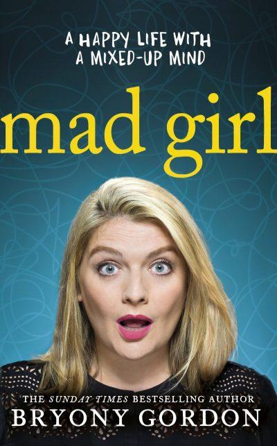 Mad Girl Bryony Gordon